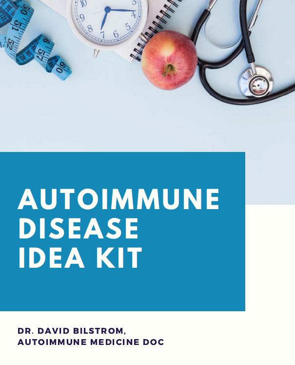 Dr. David Bilstrom's Autoimmune Disease Idea Kit Cover Image